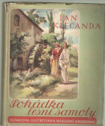 POHÁDKA LESNÍ SAMOTY - JAN KLECANDA c88a371f34