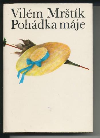 POHÁDKA MÁJE - VILÉM MRŠTÍK bc5104ca3d